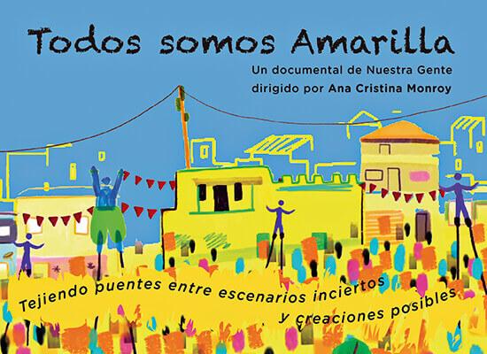 Postal del documental «Todos somos Amarilla» de Ana Cristina Monroy