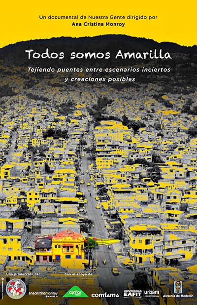 Afiche del documental «Todos somos Amarilla» de Ana Cristina Monroy