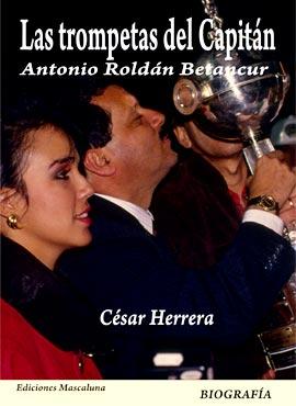 """""""Las trompetas del Capitán"""" de César Herrera"""