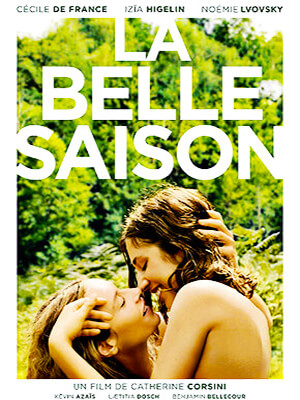 Un amor de verano (La belle saison) - Catherine Corsini