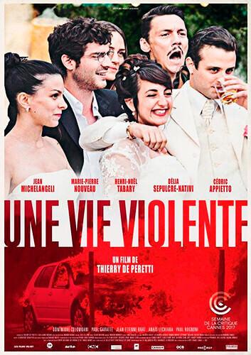 Una vida violenta - Thierry de Peretti