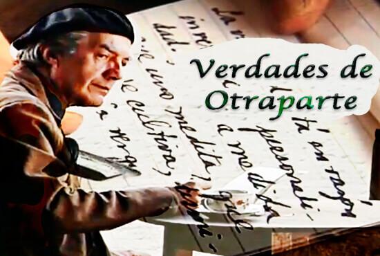 Fotogramas del documental «Verdades de Otraparte»
