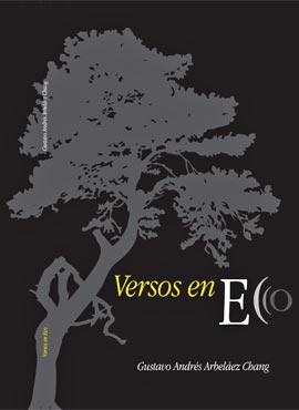 Versos en eco - Por Gustavo Andrés Arbeláez Chang