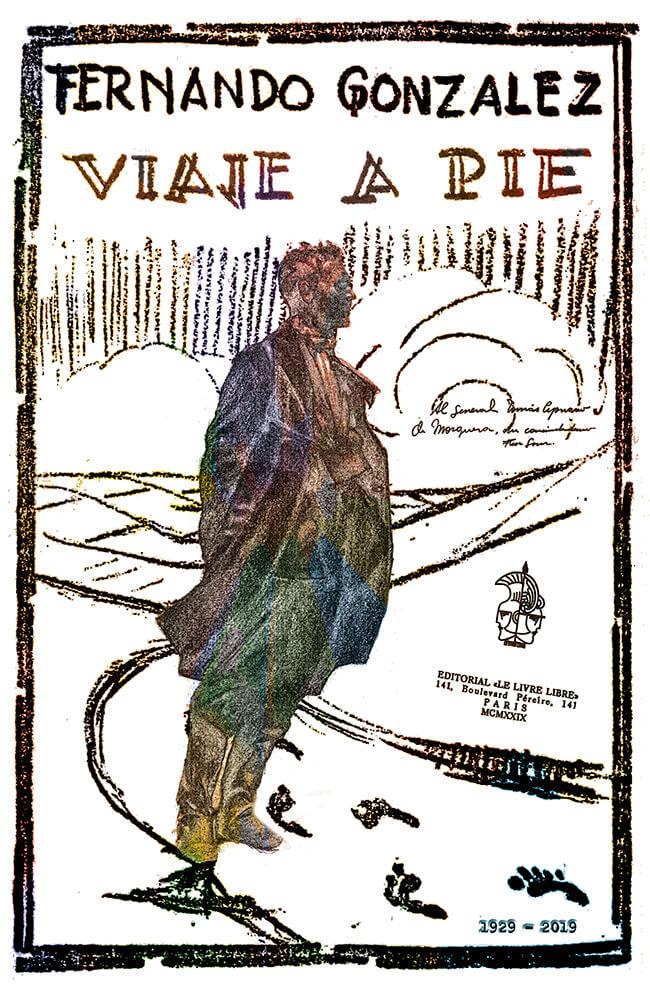 Afiche que conmemora el nonagésimo aniversario (1929-2019) de la publicación de «Viaje a pie»