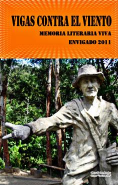 """Antología """"Vigas contra el viento"""" - Selección de autores envigadeños realizada por el poeta Édgar Trejos"""