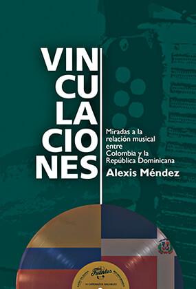 """""""Vinculaciones"""" de Alexis Méndez"""
