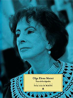 """Voces de la clepsidra"" de Olga Elena Mattei"
