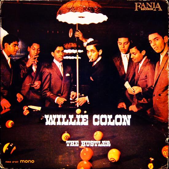 "Willie Colón - ""The Hustler"""