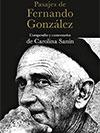 """""""Pasajes de Fernando González"""" - Carolina Sanín (compiladora)"""