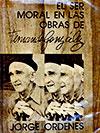 """""""El ser moral en las obras de Fernando González"""" por Jorge Órdenes"""