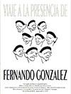 """""""Viaje a la presencia de Fernando González"""" (catálogo) - José Gabriel Baena (compilador)"""