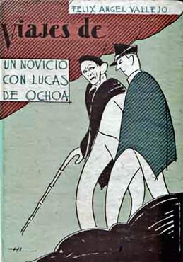 «Viajes de un novicio con Lucas de Ochoa» por Félix Ángel Vallejo
