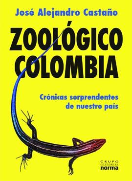 """""""Zoológico Colombia"""" de José Alejandro Castaño"""